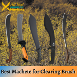 Best Machete for Clearing Brush 2021 - Multifunctional for Chopping Wood